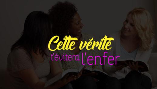 02- CETTE VÉRITÉ T'ÉVITERA L'ENFER