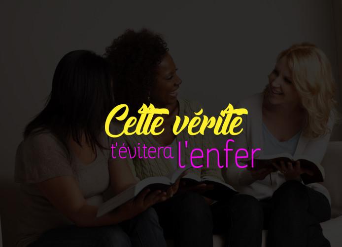 01- CETTE VÉRITÉ T'ÉVITERA L'ENFER