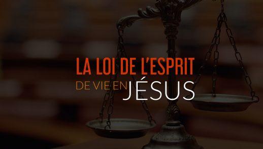 La loLoi de l'esprit de vie en Jésus
