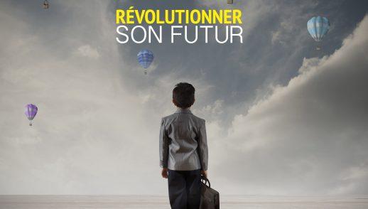 Révolutionner son futur