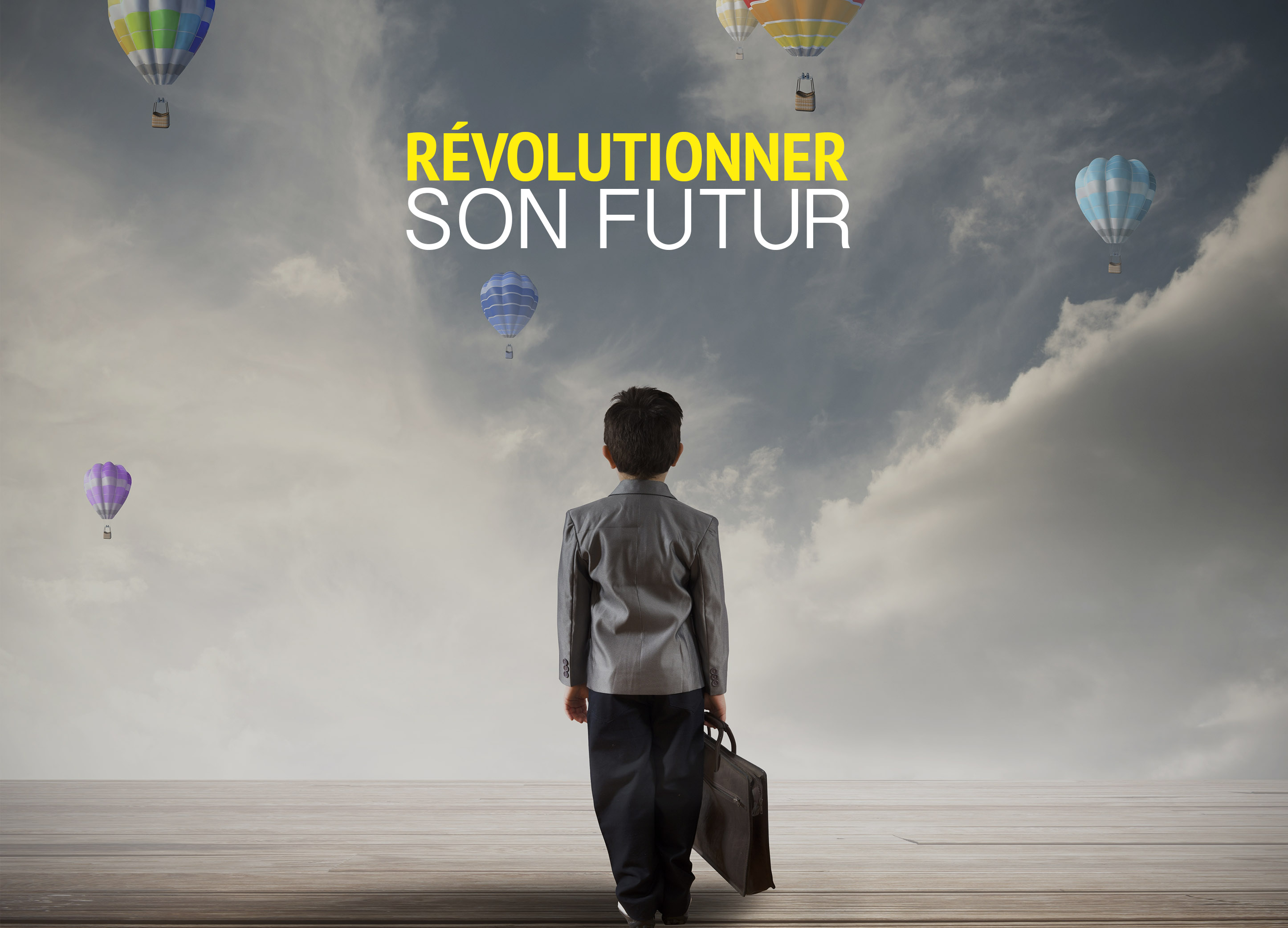 Révolutionner son futur