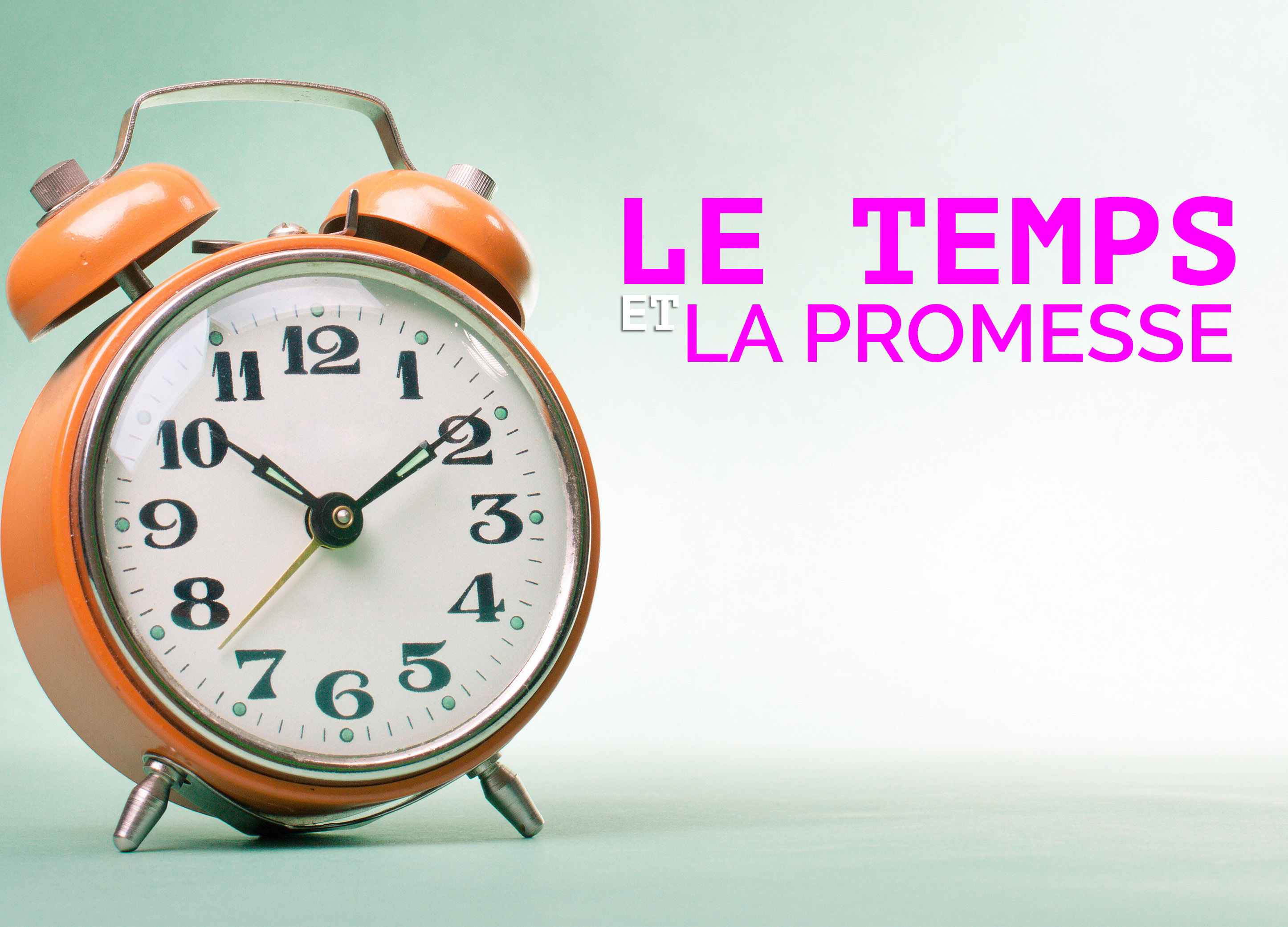 Le temps et la promesse