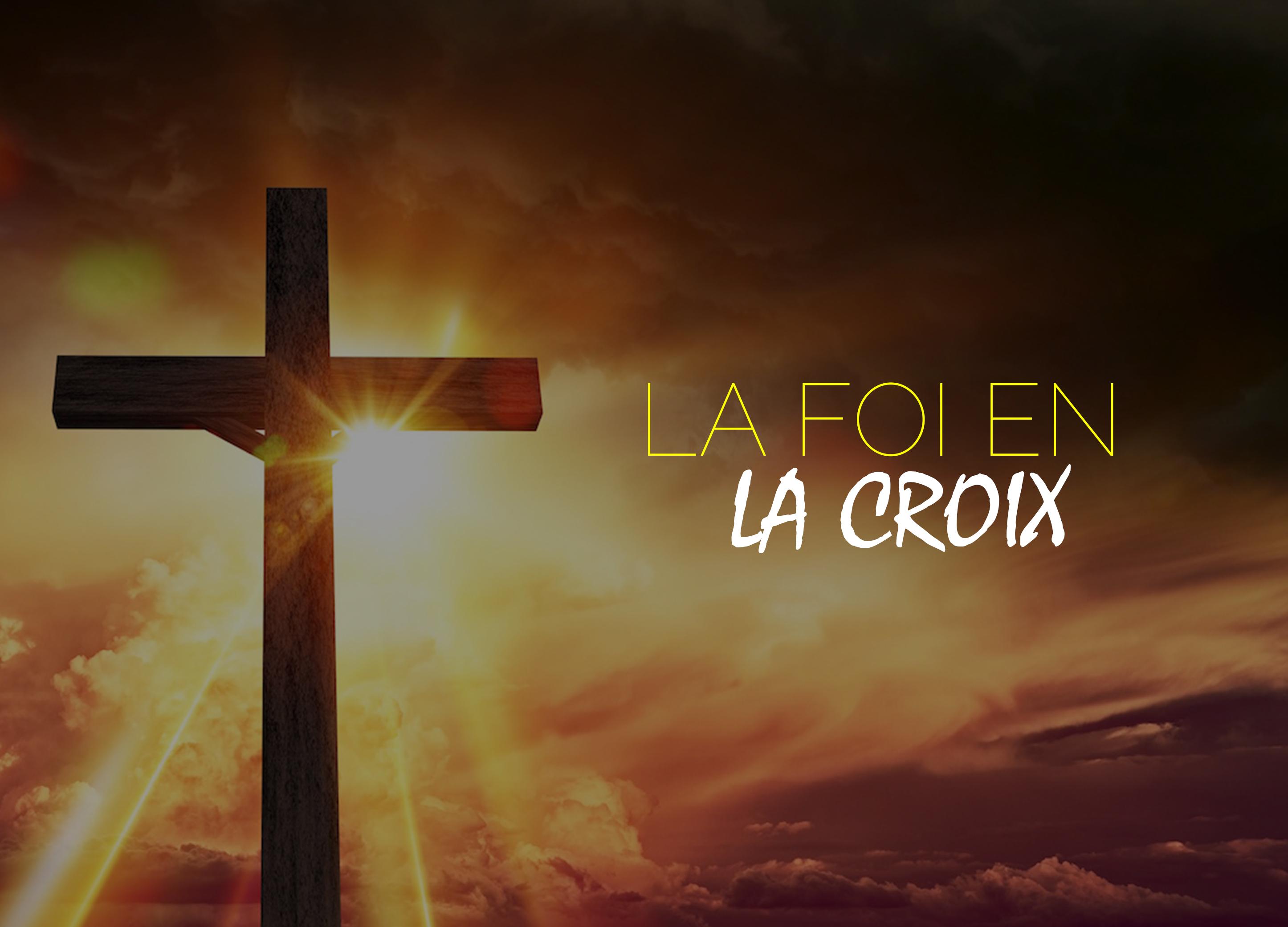 La Foi en la croix