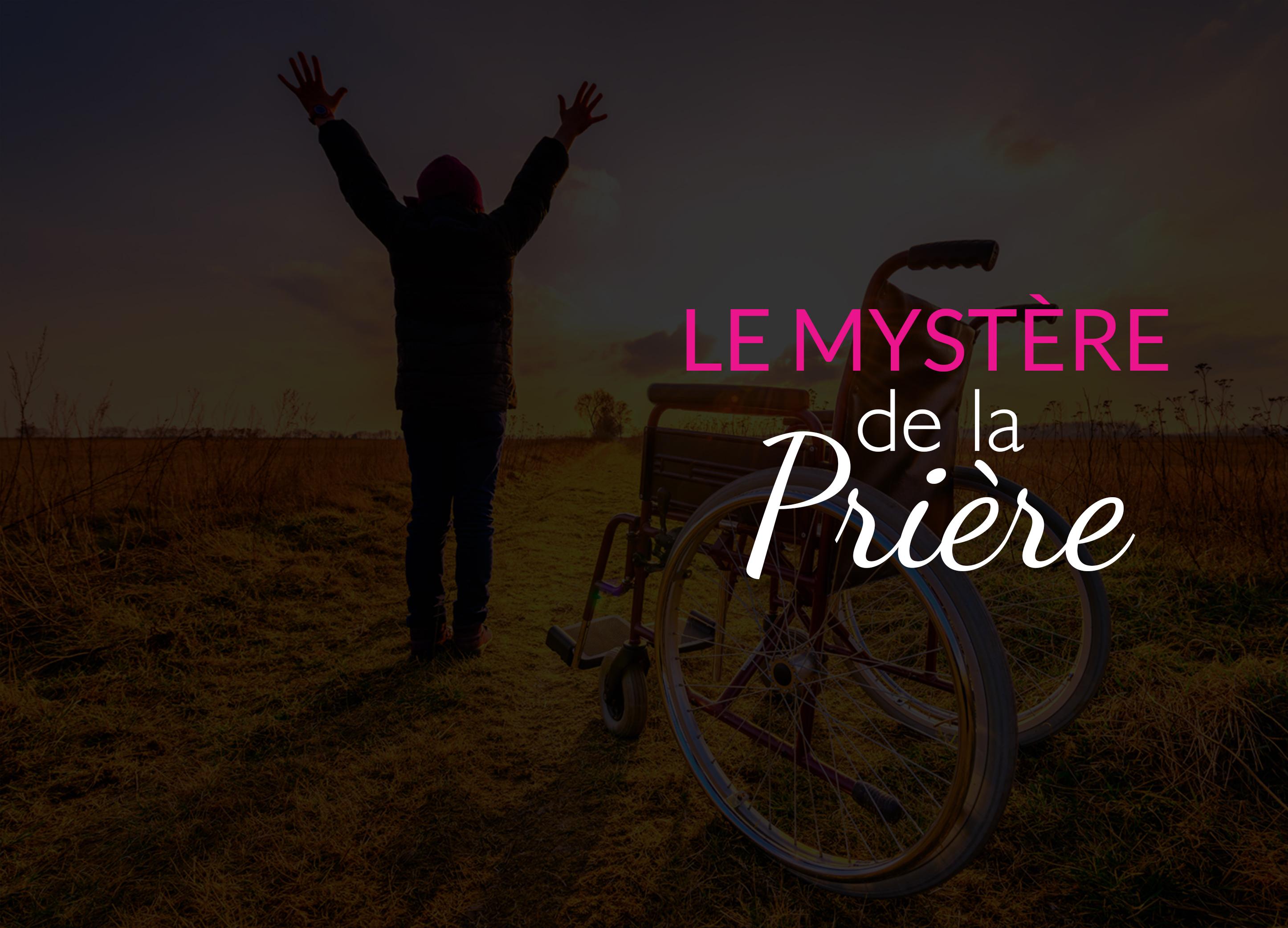1- Le mystère de la prière