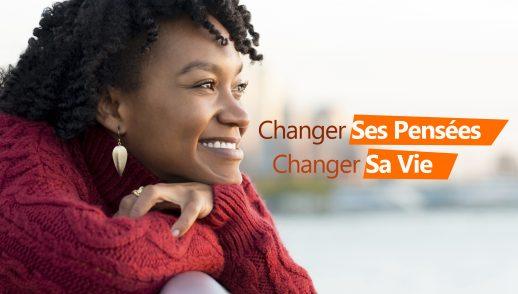 2- Changer ses pensées, changer sa vie