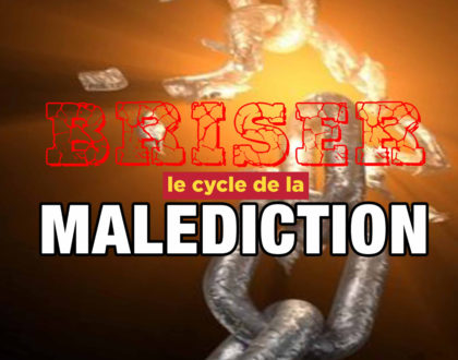 Briser le cycle de la malédiction (3/4)