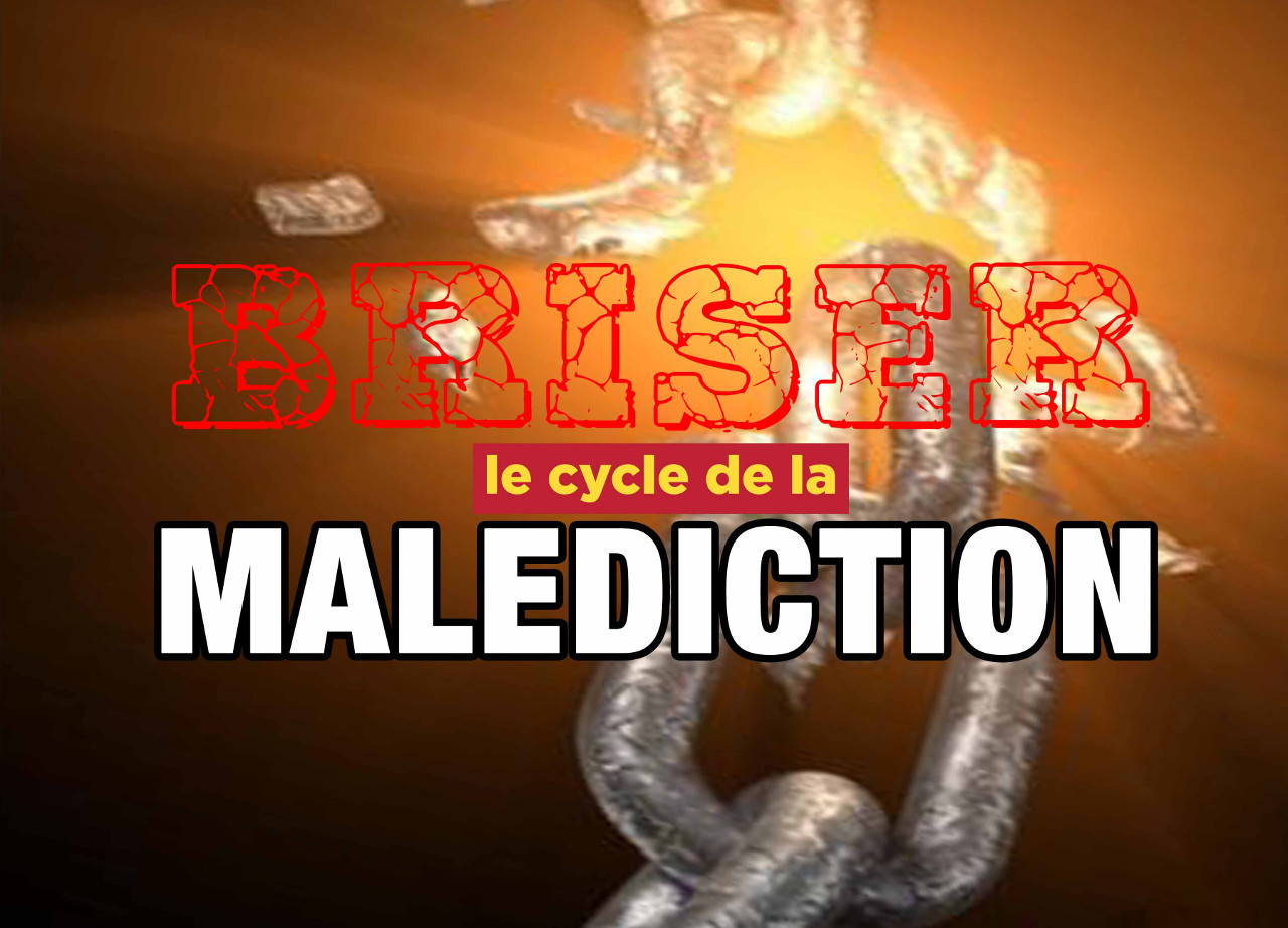 Briser le cycle de la malédiction (2/4)