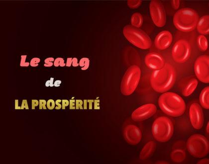 Le sang de la prospérité